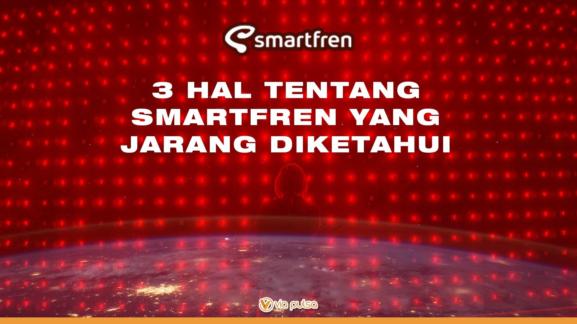 Background Artikel 3 Hal Tentang Smartfren Yang Jarang Diketahui